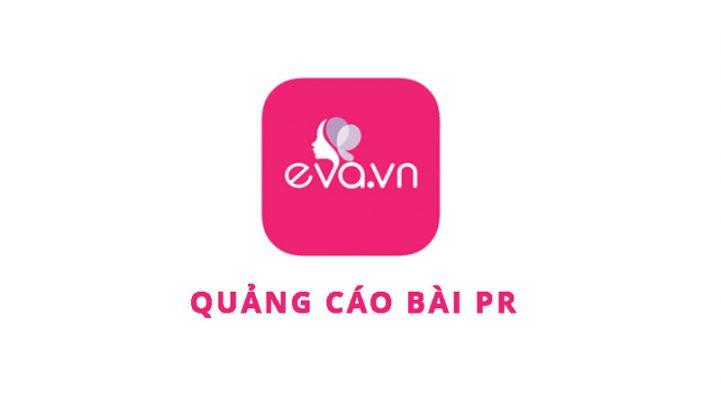 Báo giá đăng bài Pr, Booking quảng cáo trên Eva.vn