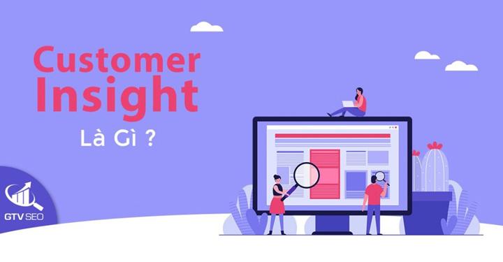 tìm hiểu insight khách hàng